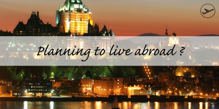 Planning to live abroad